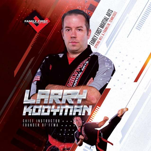 Larry Kooyman, Family First Martial Arts in  Spring Hill, TN